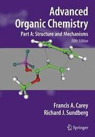 Advance Organic Chemistry: Structure And Mechanism (Part A),5 Ed