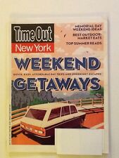 Time Out New York Magazine May 23 - 29, 2013 Quick, Easy, Cheap Weekend Getaways