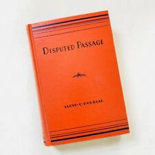 Disputed Passage By LLoyd C. Douglas 1939 Hardcover