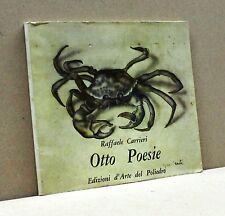 OTTO POESIE - R. Carrieri [Libro, edizioni d'arte del Poliedro]