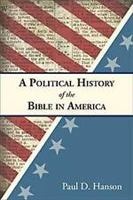A Political History of the Bible in America, Hanson, Paul D., Used; Very Good Bo