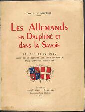 SAVOIE-COMTE DE BUFFIERES-LES ALLEMANDS EN DAUPHINE ET LA SAVOIE-LIVRE ANCIEN XX