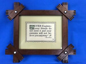 "Antique Original ROYCROFT Tramp Art Frame Elbert Hubbard Motto ""Never Explain"""