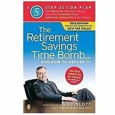 The Retirement Savings Time Bomb... and How to Defuse It : A 5 Step Action...