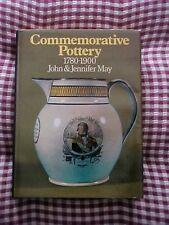 Book COMMEMORATIIVE (BRITISH) POTTERY 1780-1900 by John & Jennifer May