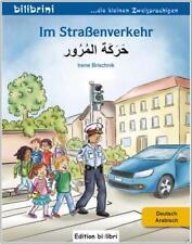 IM STRASSENVERKEHR. Arabisch lernen für Kinder. Zweisprachig lesen