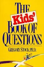 The Kids' Book of Questions by Gregory Stock