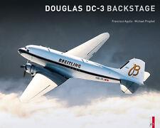 Douglas DC-3 Backstage (C-47 Dakota Breitling HB-IRJ Rosinenbomber) Buch book