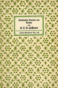 Insel-Taschenbuch 142: E. T. A. Hoffmann, Novellen und Aufsätze, Leipzig