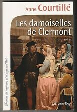 Les demoiselles de Clermont Anne Courtillé