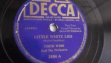 Chick Webb - 78rpm single 10-inch – Decca #2556 Little White Lies