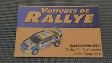 Certificat Voiture De Rallye De Collection « Seat Cordoba WRC »TBE.