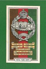 The ROYAL TANK CORPS  Fear Naught  RTC  Battle Honours & Cap Badge 1939  card