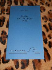 LES ILES SONT DES RIVAGES DE SEL - Alain Richer - Océanes, 1996