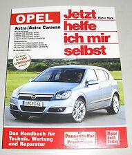 Reparaturanleitung Opel Astra H + Caravan + CDTI, ab Baujahr 2004