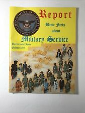 1975 Basic Facts About Military Service Report Publication/Department of Defense