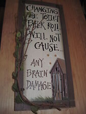 Wooden Sign-Changing The Toilet Paper Roll Will Not Cause.. Any Brain Damage