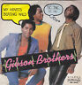 """Gibson Brothers - my heart's beating wild 45"""""""