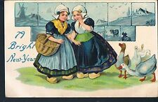 POSTCARD DUTCH GIRLS WISH A BRIGHT NEW YEAR 1913 UPPER HOUSE TENBURY EMBOSSED