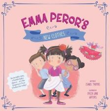 Emma Peror's New Clothes (Hardback or Cased Book)