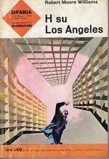 URANIA NUMERO 282 H SU LOS ANGELES ROBERT MOORE WILLIAMS
