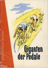 Lemke Giganten der Pedale Friedensfahrt in Wort und Bild 1958 Radrennen