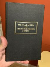 Metallurgy and Metallurgical Engineering Series Brick Phillips 1942 1st Edition