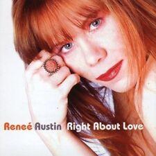 "RENEE AUSTIN ""RIGHT ABOUT LOVE"" BRAND NEW ORIGINAL 2005 CD ALBUM"
