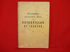 VINTAGE WWII Servicemen's Reference Book CATERPILLAR D7 TRACTOR - 1942 - RARE