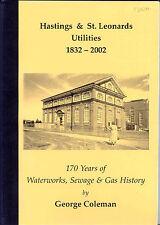 Hastings & St. Leonards Utilities 1832-2002, 170 Years of Waterworks