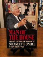 MAN OF THE HOUSE: Life & Political Memoirs of Speaker Tip O'Neill (1st Edition)
