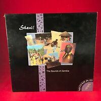 VARIOUS Shani! The Sounds Of Zambia 1988 UK Vinyl LP EXCELLENT CONDITION
