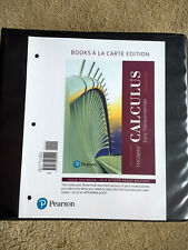 Thomas' Calculus Early Transcendentals 14th Edition Books A La Carte Looseleaf