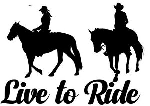 LIVE TO RIDE vinyl decal horse riding horse float ute 29X21cm UV & WATER proof