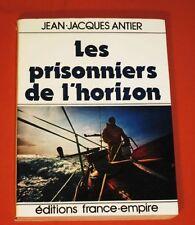 Les prisonniers de l'horizon. ANTIER (Jean-Jacques). MARINE -  MER VOILE