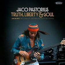 Truth Liberty & Soul - Live In Nyc: Complete 1982 - Jaco Pastori (2017, CD NEUF)