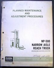 Clark NP 500 Narrow Aisle Forklift Dealer Service Manual - PMA 330