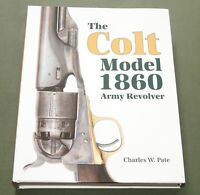 """COLT MODEL 1860 ARMY REVOLVER"" US UNION CIVIL WAR PISTOL GUN REFERENCE BOOK"