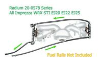 Radium 20-0578 Fuel Rail Plumbing Kit for Subaru WRX STI EJ25 EJ Top Feed SERIES