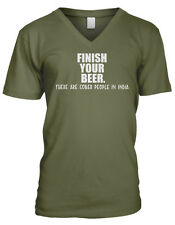 Finish Your Beer There Are Sober People In India Funny Mens V-neck T-shirt