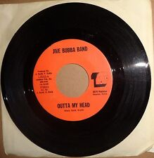 Jive Bubba Band - Outta My Head / Song For Holly - 45 RPM - Tap, Houston. Rarest