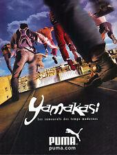 PUBLICITE   2003    PUMA   YAMAKASI