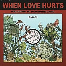 When Love Hurts [Single] by Pional (Vinyl, Sep-2016, Counter Records)