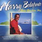 CD NEUF scellé - HARRY BELAFONTE - ONLY LIKE ME -C63