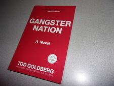 Gangster Nation by Tod Goldberg 2017 Thriller Gangsterland Sequel ARC Paperback
