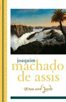 Esau and Jacob (Library of Latin America) by Machado de Assis, Joaquim Paperback