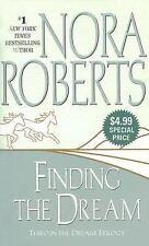 Finding the Dream (Dream Trilogy, Book 3) Roberts, Nora Mass Market Paperback