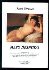 SERVATO JEAN MASO DESNUDO TERSITE 2000 ROMANZO