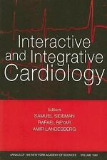 Interactive and Integrative Cardiology, Volume 1080 (Annals of the New York Acad