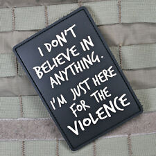 Tactical Outfitters - I'm Just Here For The Violence PVC GITD Morale Patch
